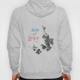 Abide in my Love Hoody