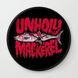 UNHOLY MACKEREL Wall Clock