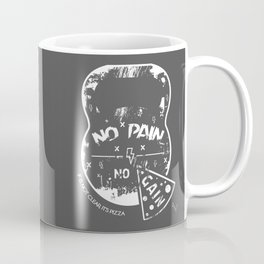 NO PAIN -NO- PIZZA Coffee Mug