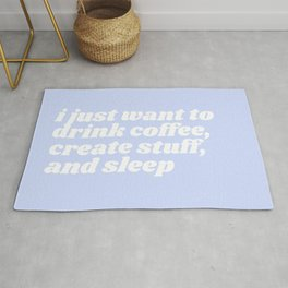 just want to drink coffee Rug
