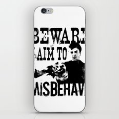 I aim to misbehave iPhone & iPod Skin