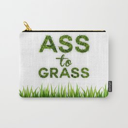 Ass to Grass Carry-All Pouch