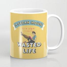 Do not waste your life Coffee Mug