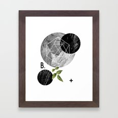 B-plus. Framed Art Print
