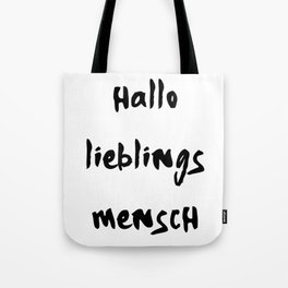HALLO LIEBLINGSMENSCH NAMIKA MUSIK LYRIC TEXT Tote Bag