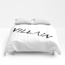 Villain Comforters