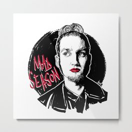 Mad Season Metal Print