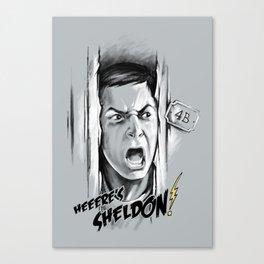 Heeere's Sheldon! Canvas Print