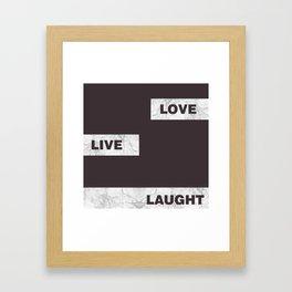 Love live laught Framed Art Print