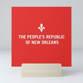 The People's Republic of New Orleans Mini Art Print