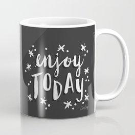 Enjoy Today – White on Black Coffee Mug