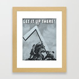 Get It Up There Framed Art Print
