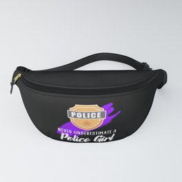 never underestimate a police girl Fanny Pack