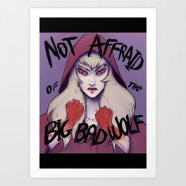No affraid Art Print