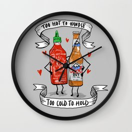 Too Hot to Handle, Too Cold to Hold Wall Clock