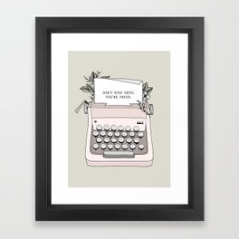 Don't Stop Framed Art Print