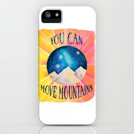 You Can Move Mountains - Galaxy Night Sky Motivational Watercolor iPhone Case