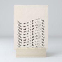 The Ocean Is Calling / graphic art print -  Typography waves quote minimal black  beige Mini Art Print