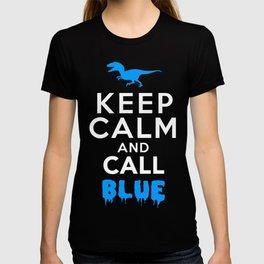 Keep Calm and Call Blue   Jurassic Raptor Dinosaur T-shirt
