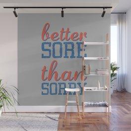 Sore or Sorry Wall Mural