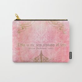 The very ecstasy of love - Hamlet - Shakespeare Love Quote Carry-All Pouch