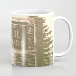 welcome to colorful colorado Coffee Mug