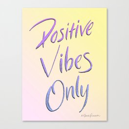 Positive Vibes Only - Miami Canvas Print