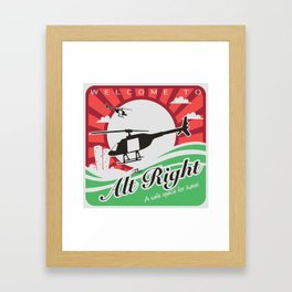 Welcome to the Alt Right Framed Art Print