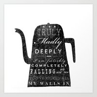 Truly Madly Deeply Art Print