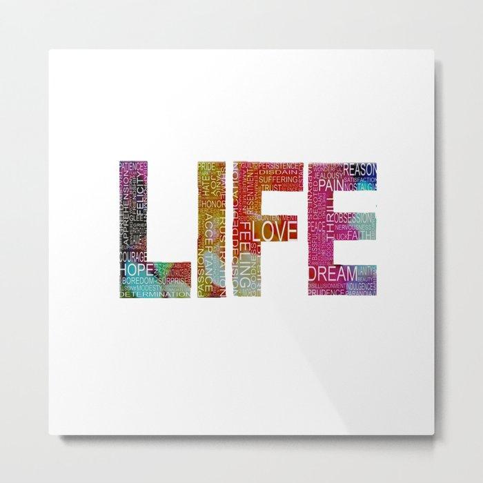 Life -again!!!!!!! Metal Print