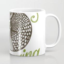 ARMADILLO - Everything is amazing Coffee Mug