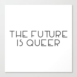 The Future Is Queer Canvas Print
