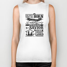 Today in the town of David a Savior has been born to you; he is the Messiah, the Lord Biker Tank