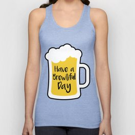 Beer- Brewtiful Day Unisex Tank Top