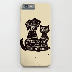 Pets = Real Friends iPhone 6s Slim Case