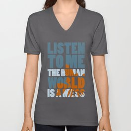 Is a mess Unisex V-Neck
