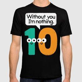 I Owe You, One T-shirt