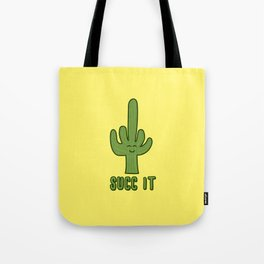 Succ It - Cute But Rude Cactus - Yellow Background Tote Bag