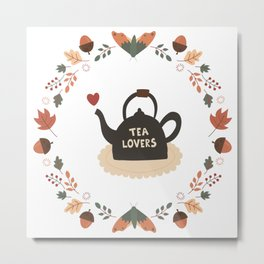 Tea Lovers Metal Print