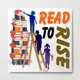 read to rise Metal Print