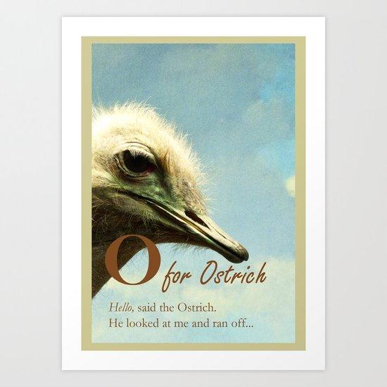 O  for Ostrich Art Print