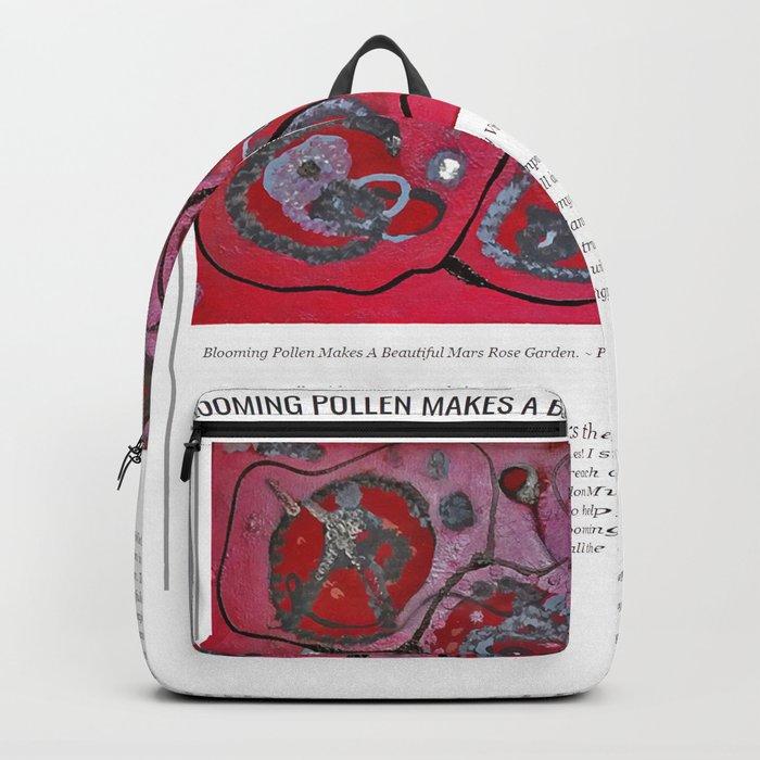 Blooming Pollen Makes A Beautiful Mars Rose Garden / Art Stories Backpack