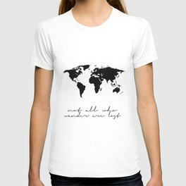 Printable Art,Not All Who Wander Are Lost,Map Of The,World,Wall Art,Home Decor,Travel T-shirt