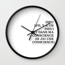 Dieu (s'il y a un Dieu) est dans ma conscience (si j'ai une conscience) Wall Clock
