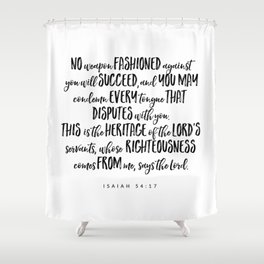 Isaiah 54:17 - Bible Verse Shower Curtain
