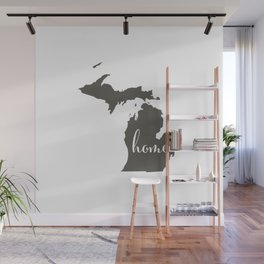 Michigan is Home Wall Mural
