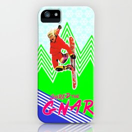 Shred the GNAR 03 iPhone Case