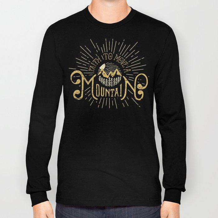 Faith to Move Long Sleeve T-shirt
