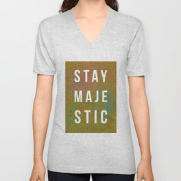 Stay Majestic Unisex V-Neck