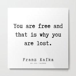 50   | Franz Kafka Quotes | 190910 Metal Print